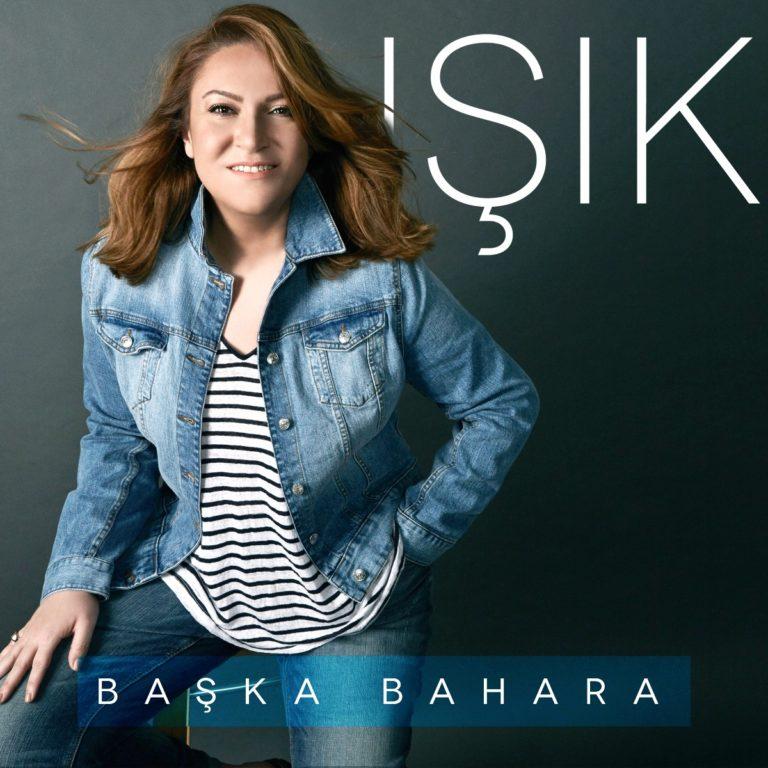 """IŞIK ŞİMŞEK'TEN İKİNCİ SINGLE: """"BAŞKA BAHARA"""""""